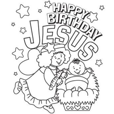 Happy Birthday Jesus Coloring Page / Preschool items ...