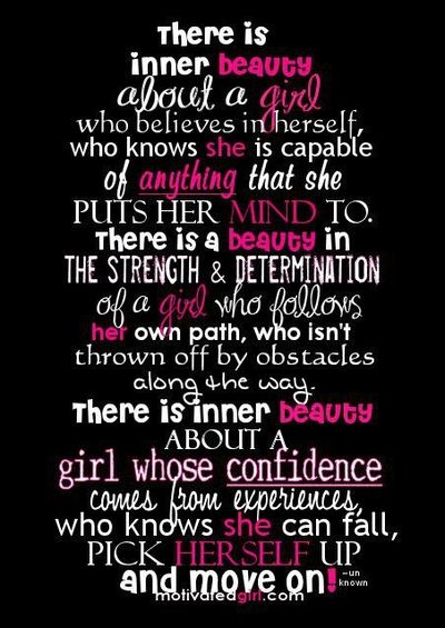 Quotes About Inner Beauty And Love There Is An A Girl Inspiring