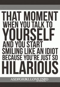 It's OK to talk to yourself. :-)