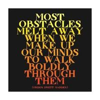 So true, for years the biggest obstacle was myself!