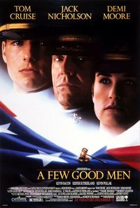 "A Few Good Men ""You can't handle the truth!"""