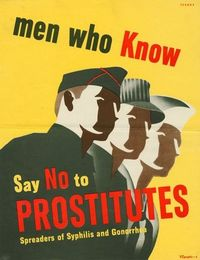 ANTI-PROSTITUTION POSTERS, WWII